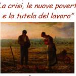 """15.12.11 A Rovigo il seminario """"La crisi, le nuove povertà e la tutela del lavoro"""""""