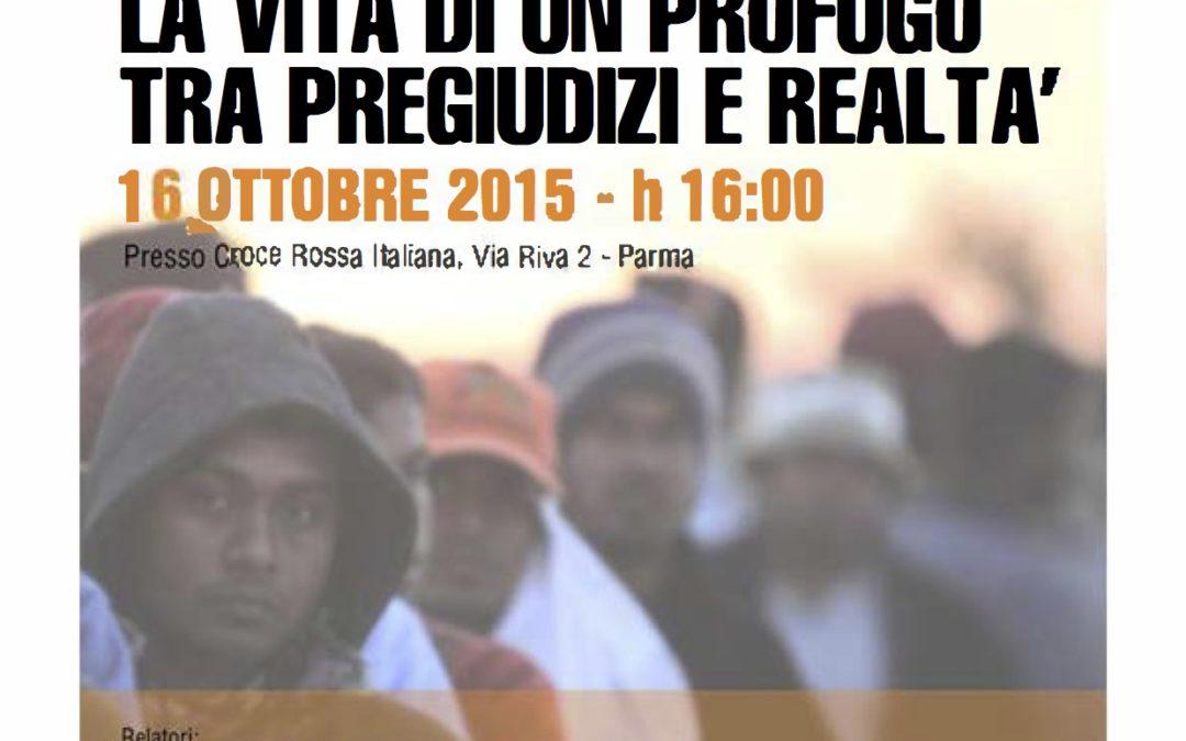 """16.10.15 Parma, convegno """"La vita di un profugo tra pregiudizi e realtà"""""""