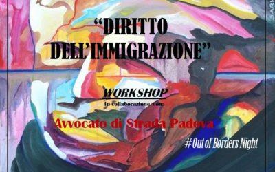 15.06.17 Diritto dell'Immigrazione. Workshop con Avvocato di strada Padova