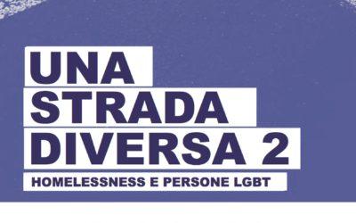 """Homelessness e persone LGBT. Avvocato di strada presenta la ricerca """"Una strada diversa II"""""""
