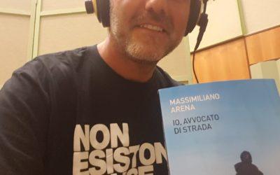 """Rai Radio3, Fahrenheit. Massimiliano Arena presenta """"Io avvocato di strada"""""""