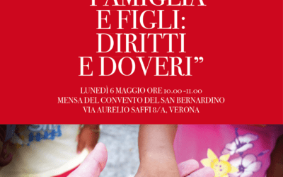 """06.05.19 Verona: """"Famiglia e figli: diritti e doveri"""""""