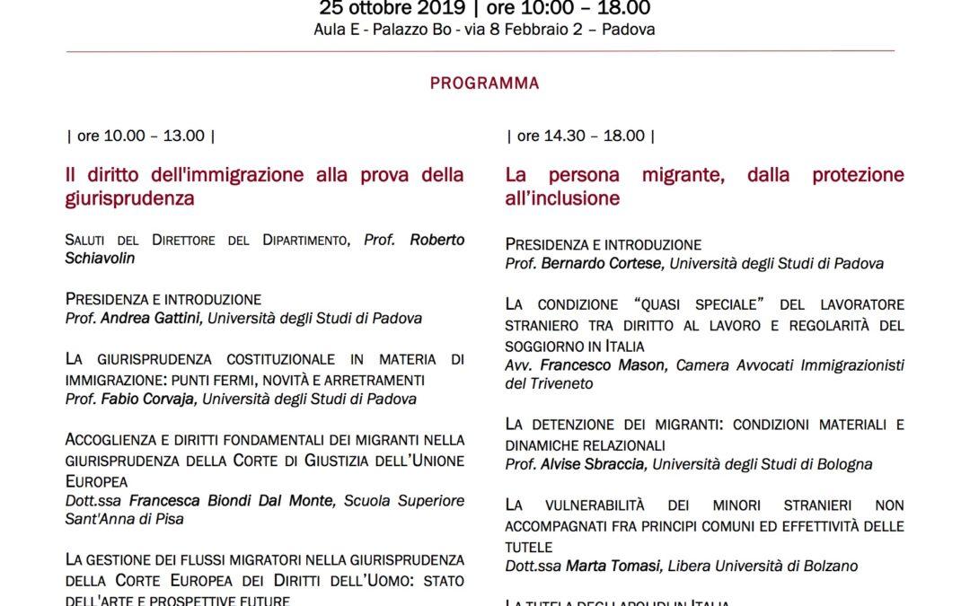 25 ottobre 2019, Padova, MIGRAZIONI, MIGRANTI E CORTI: PROFILI SOSTANZIALI E PROCEDURALI