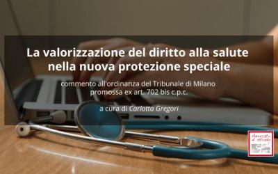 La valorizzazione del diritto alla salute nella nuova protezione speciale